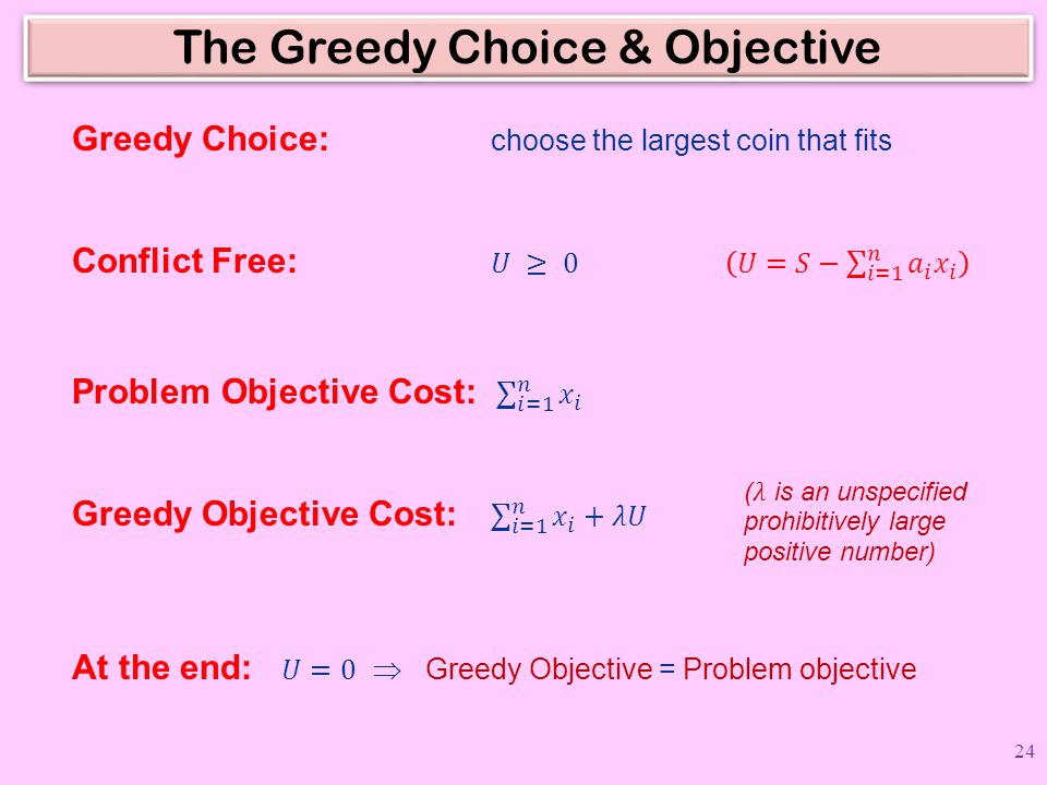 The Greedy Choice & Objective