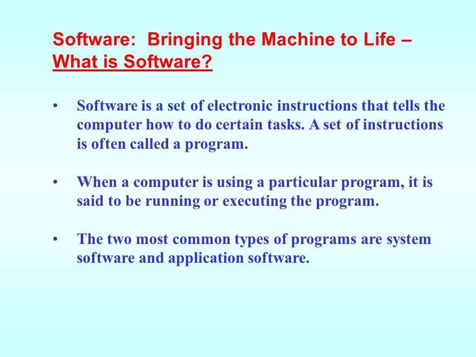 Software: Bringing the Machine to Life – What is Software