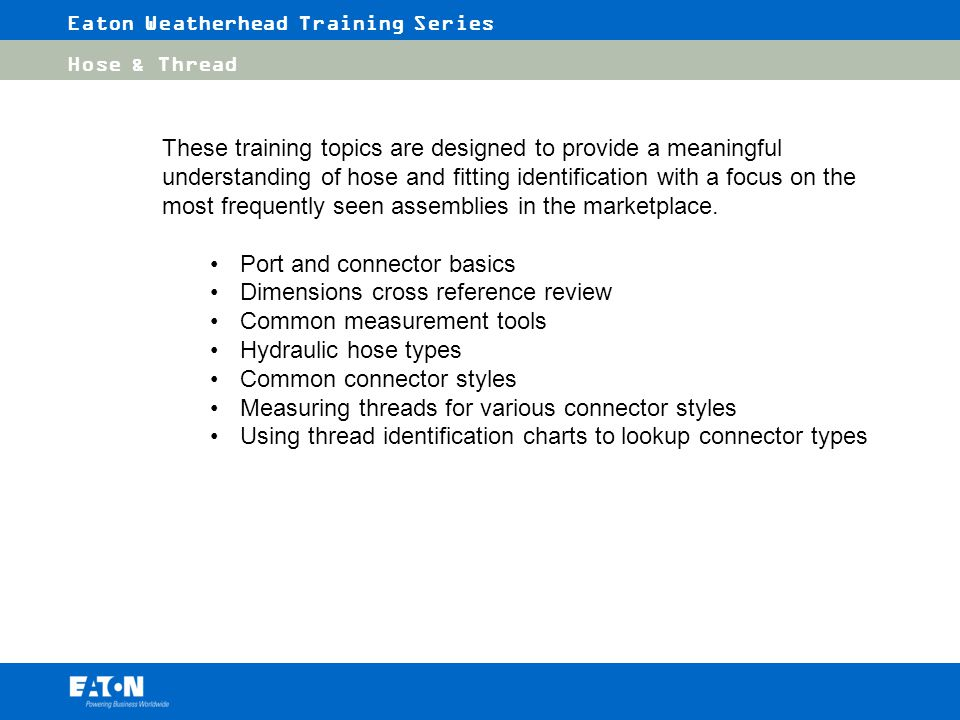 Eaton Weatherhead Training Series - ppt video online download