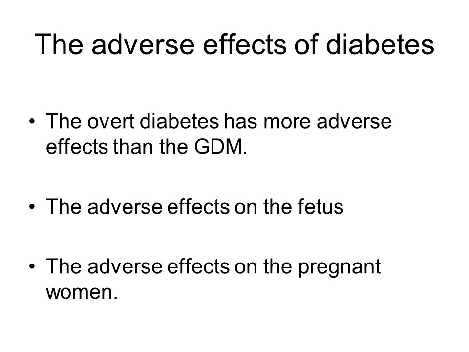The adverse effects of diabetes