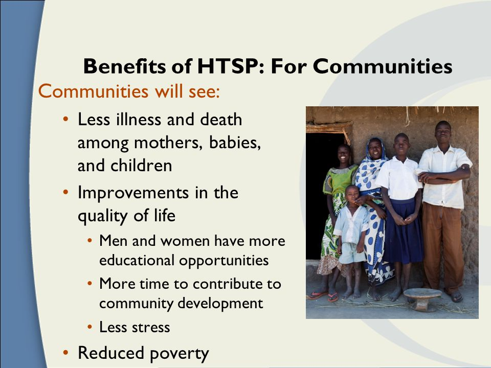 Benefits of HTSP: For Communities