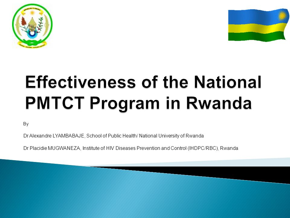 Effectiveness of the National PMTCT Program in Rwanda