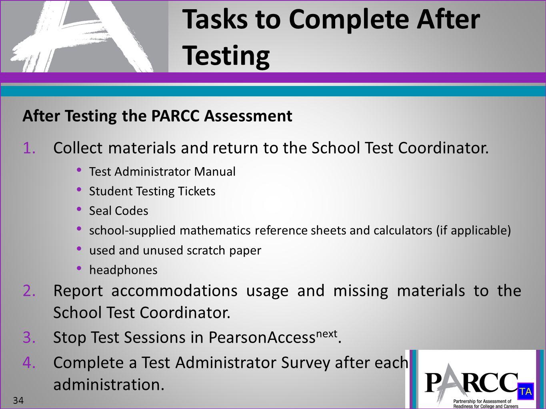 Tasks to Complete After Testing