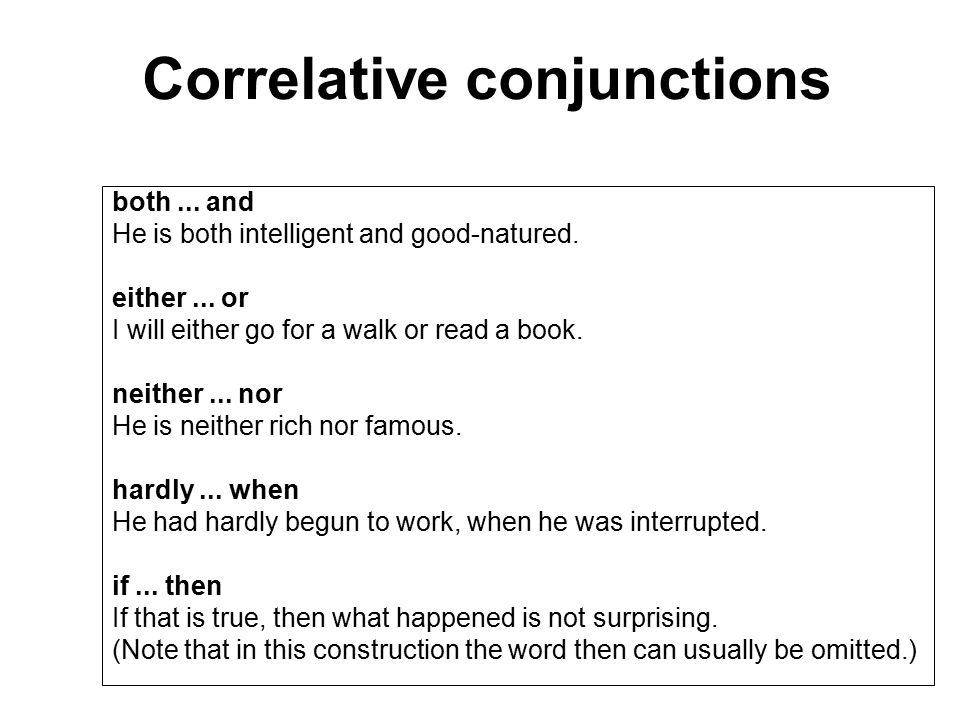 correlative conjunctionexercise Learn about correlative conjunctions with free interactive flashcards you can either exercise in the morning or in the evening a poor diet can make you sleepy.