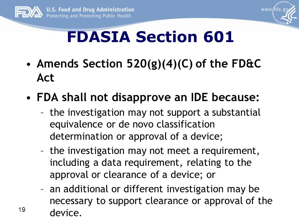 FDASIA Section 601 Amends Section 520(g)(4)(C) of the FD&C Act