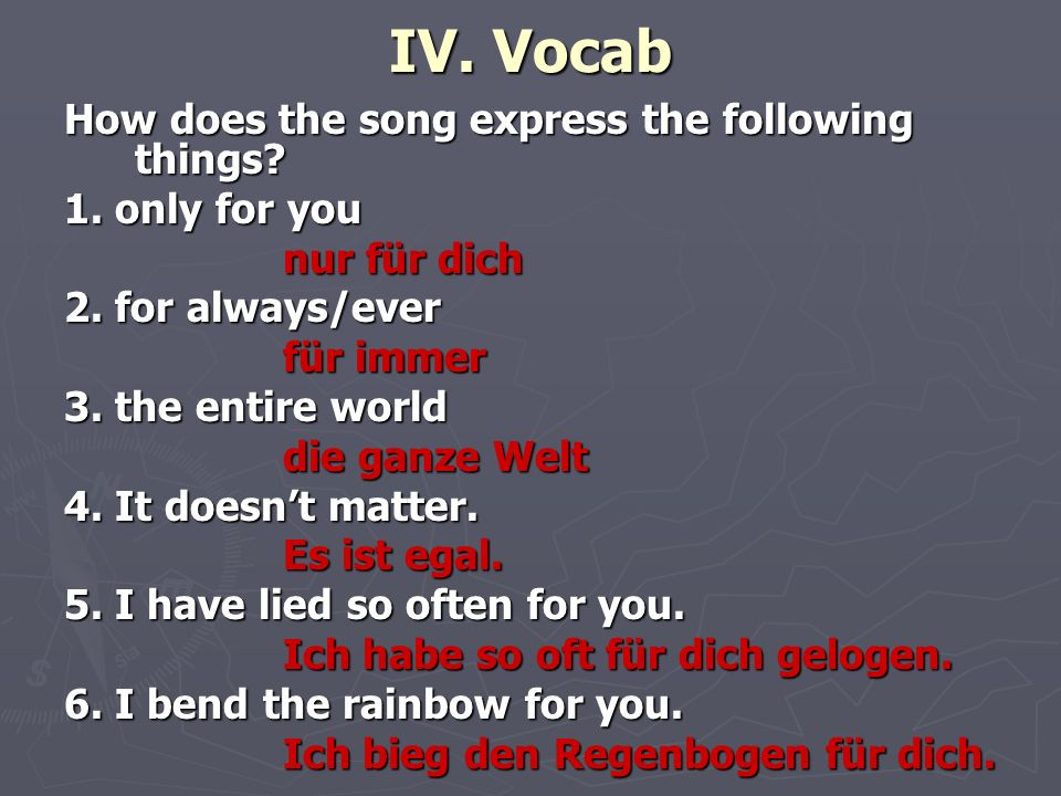 IV. Vocab How does the song express the following things