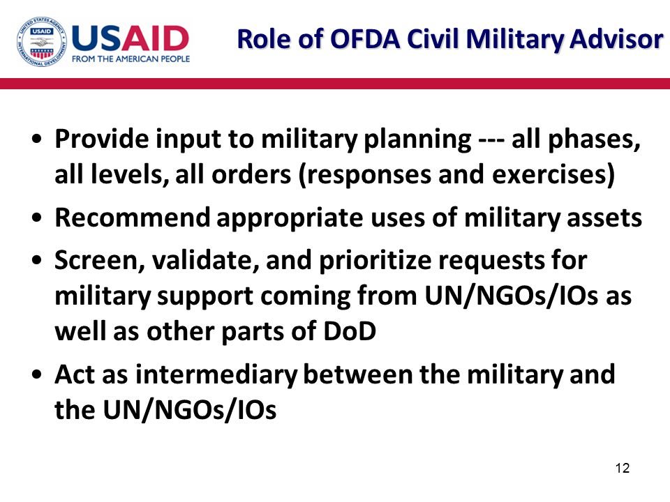 Role of OFDA Civil Military Advisor