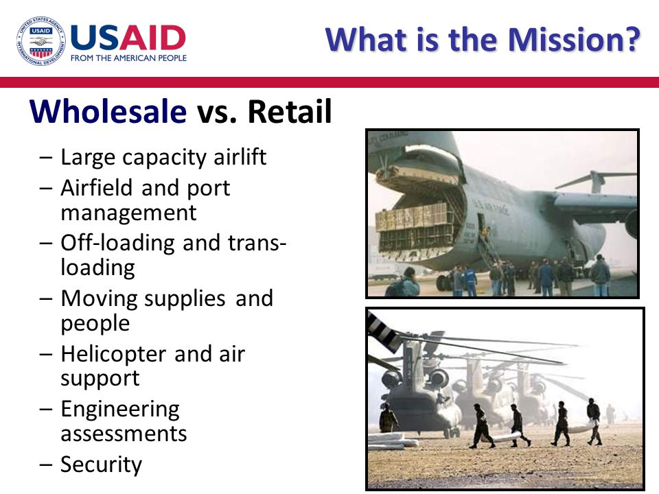 What is the Mission Wholesale vs. Retail Large capacity airlift