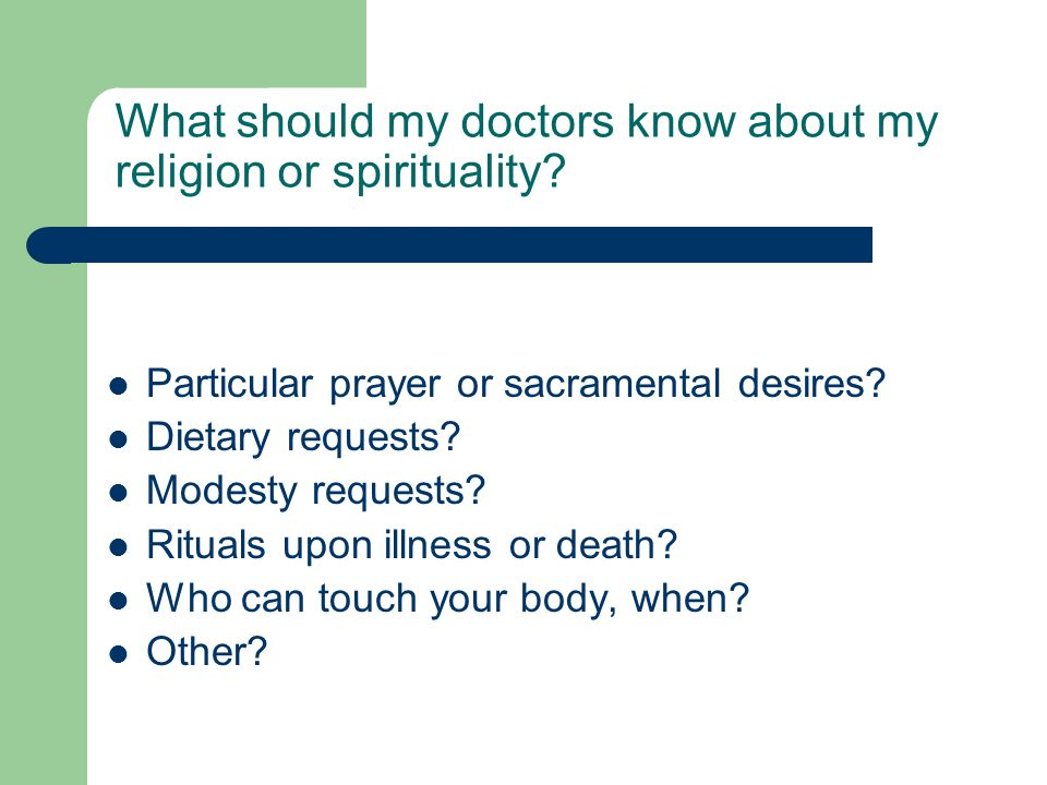 What should my doctors know about my religion or spirituality