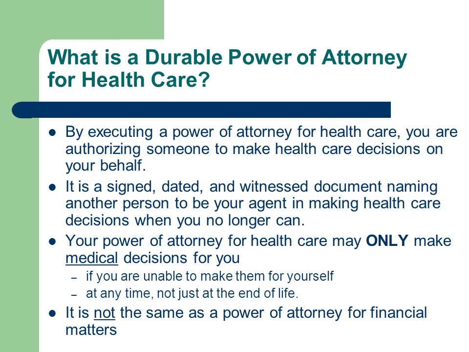 What is a Durable Power of Attorney for Health Care
