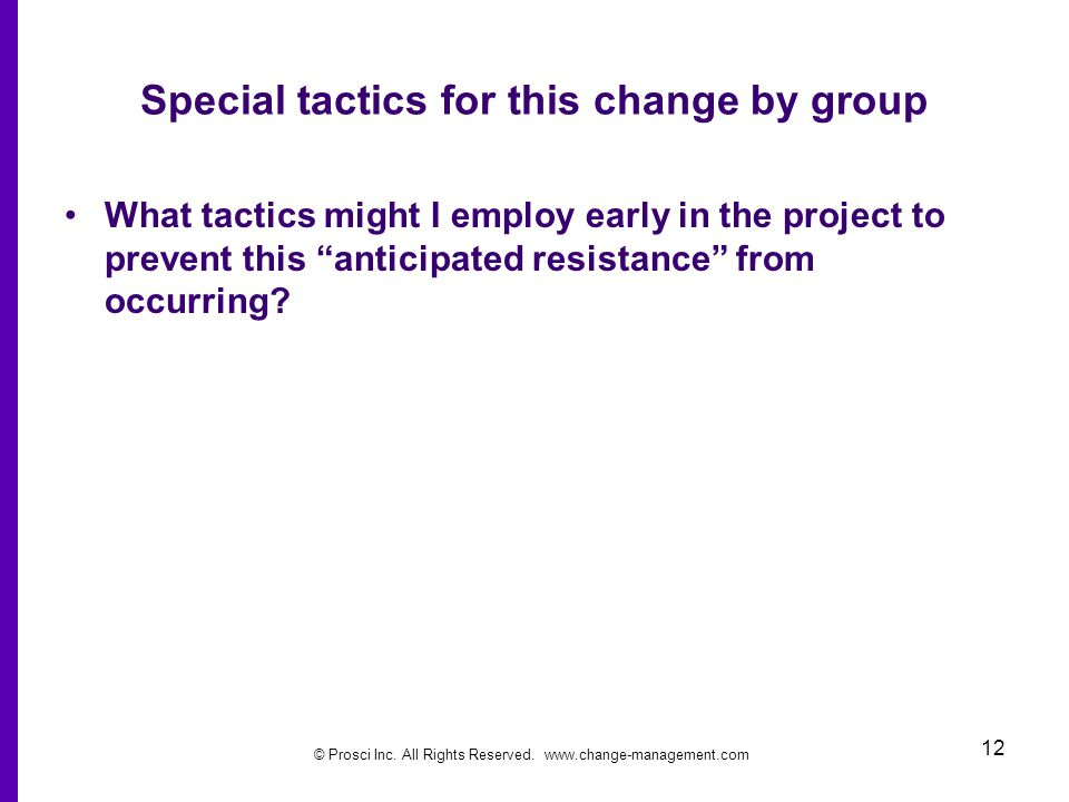 Special tactics for this change by group