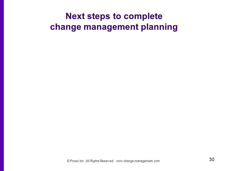 Next steps to complete change management planning