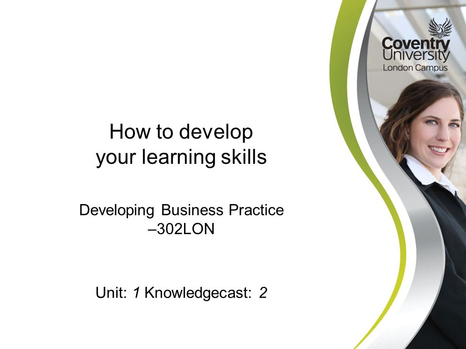 How to develop your learning skills