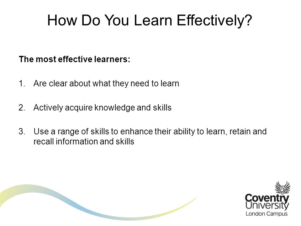 How Do You Learn Effectively