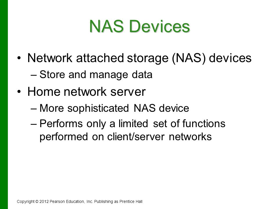 NAS Devices Network attached storage (NAS) devices Home network server