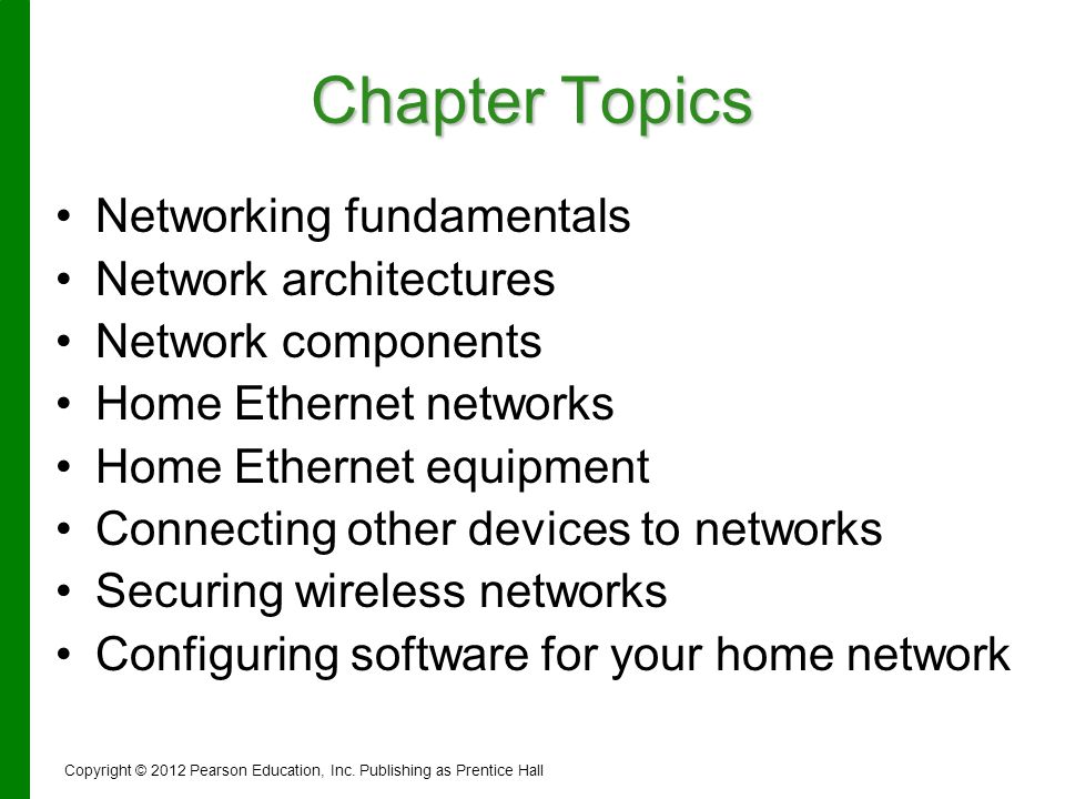 Chapter Topics Networking fundamentals Network architectures