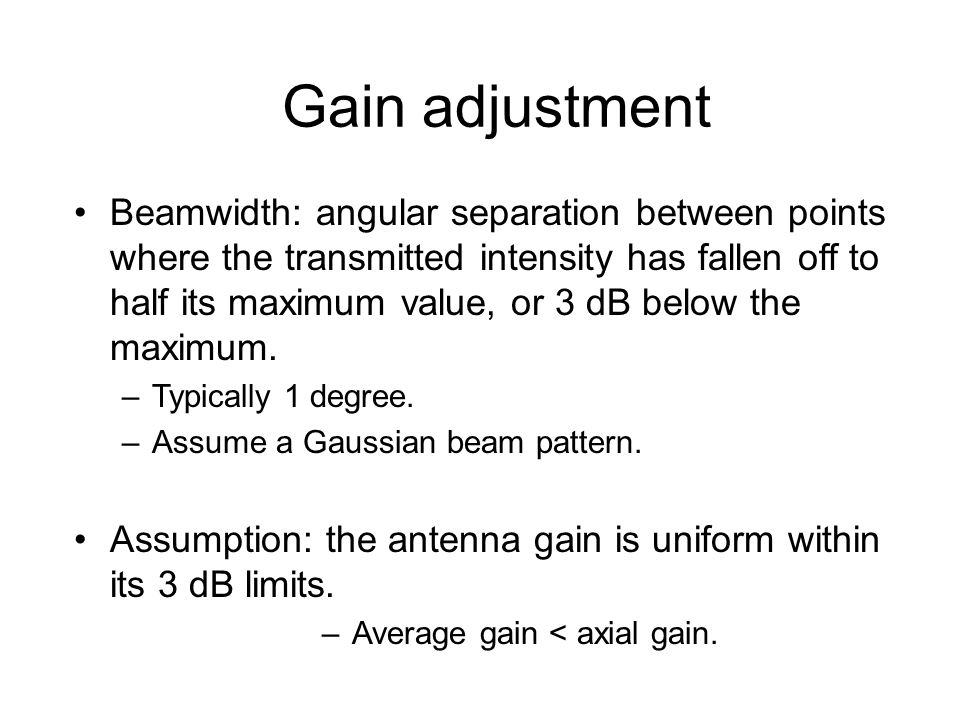 Average gain < axial gain.