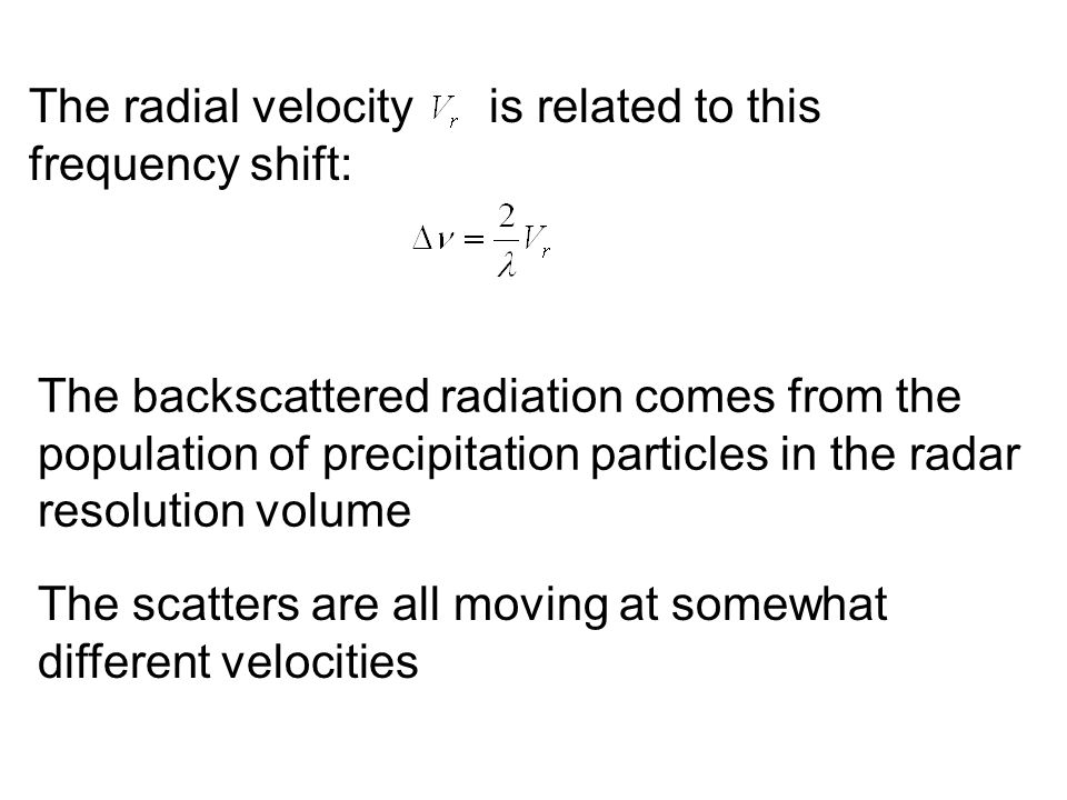 The radial velocity is related to this frequency shift: