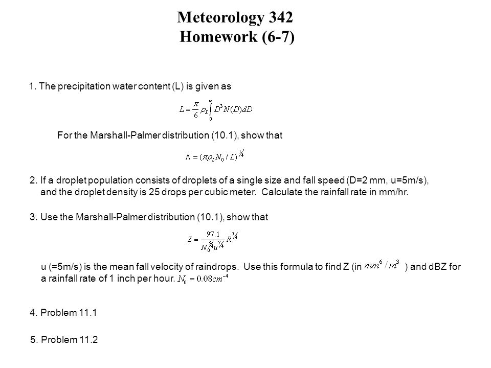 Homework (6-7) 1. The precipitation water content (L) is given as