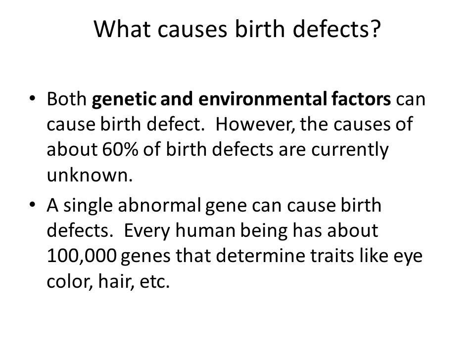 What causes birth defects