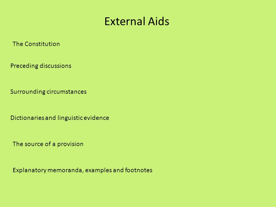 External Aids The Constitution Preceding discussions