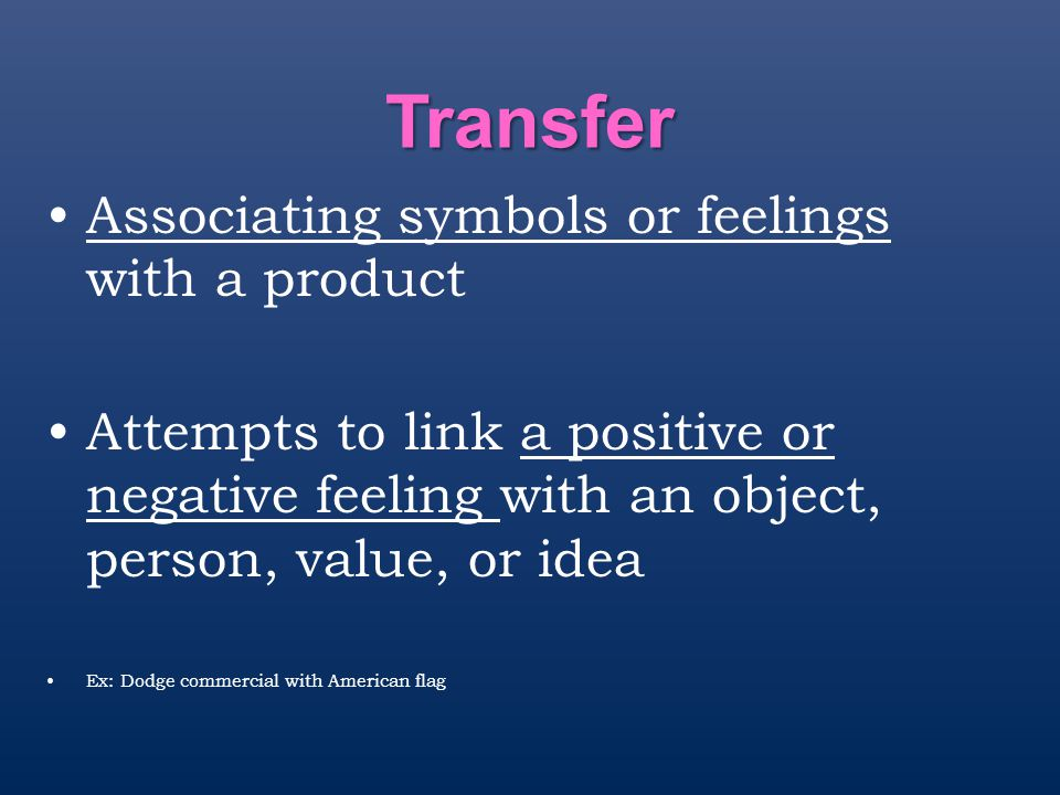 Transfer Associating symbols or feelings with a product