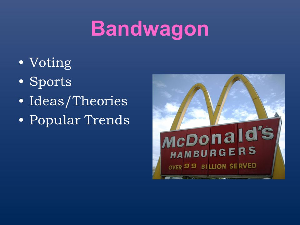 Bandwagon Voting Sports Ideas/Theories Popular Trends