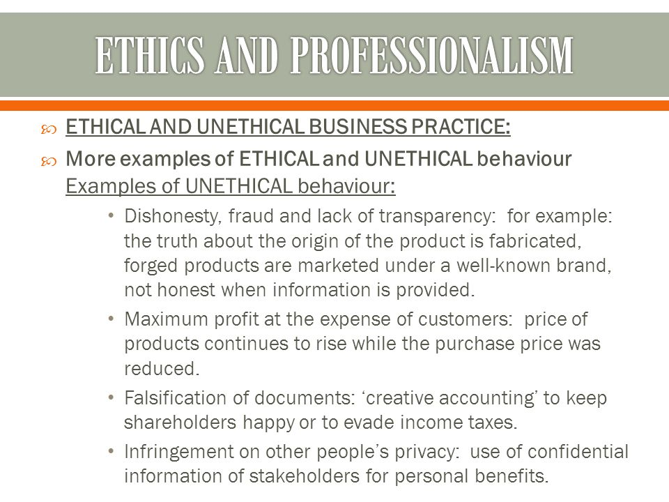 Examples of unethical business situations.