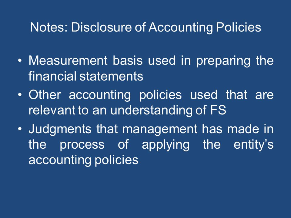 Notes: Disclosure of Accounting Policies