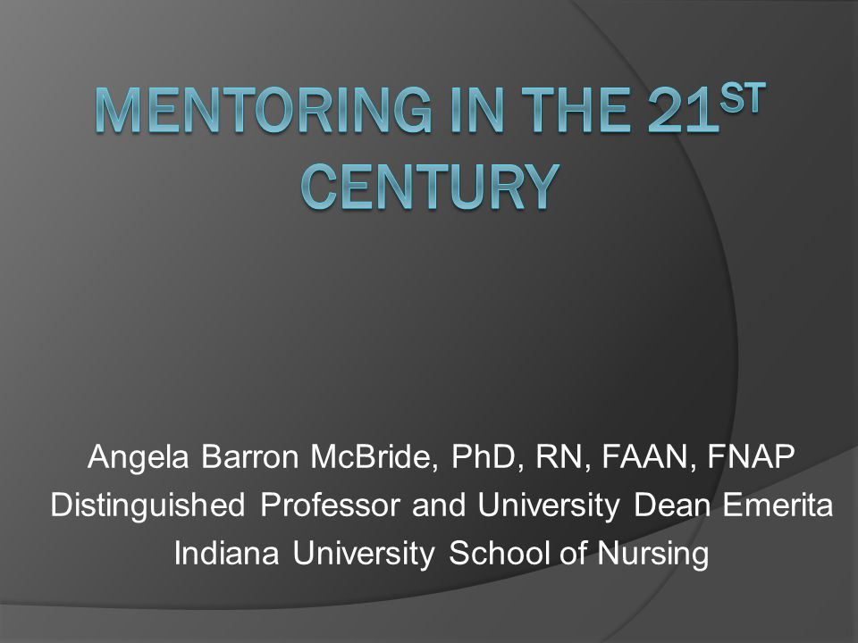 Mentoring in the 21st Century