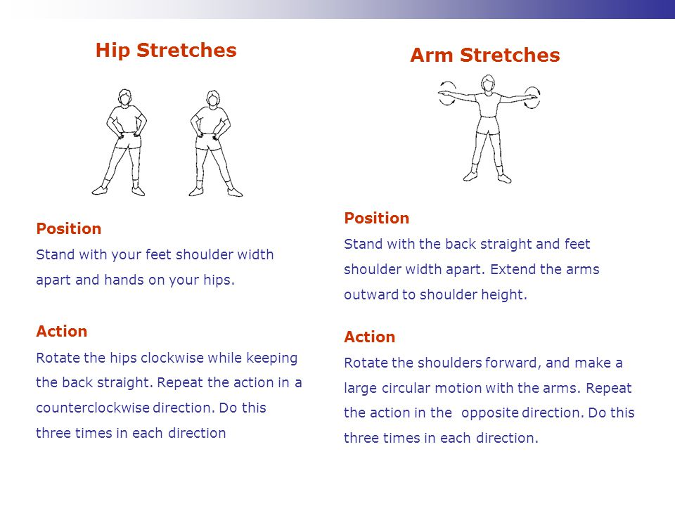 Hip Stretches Arm Stretches
