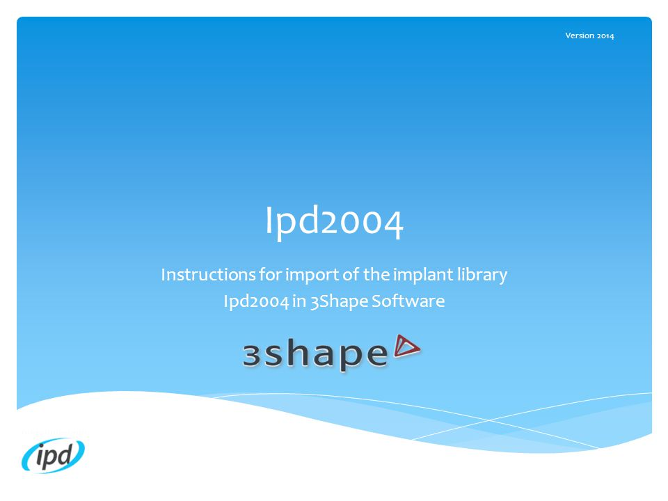 Instructions for import of the implant library - ppt download