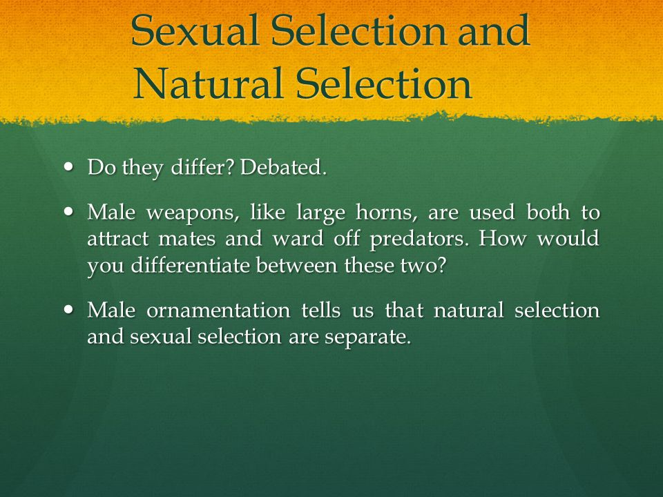 How are sexual selection and natural selection similar