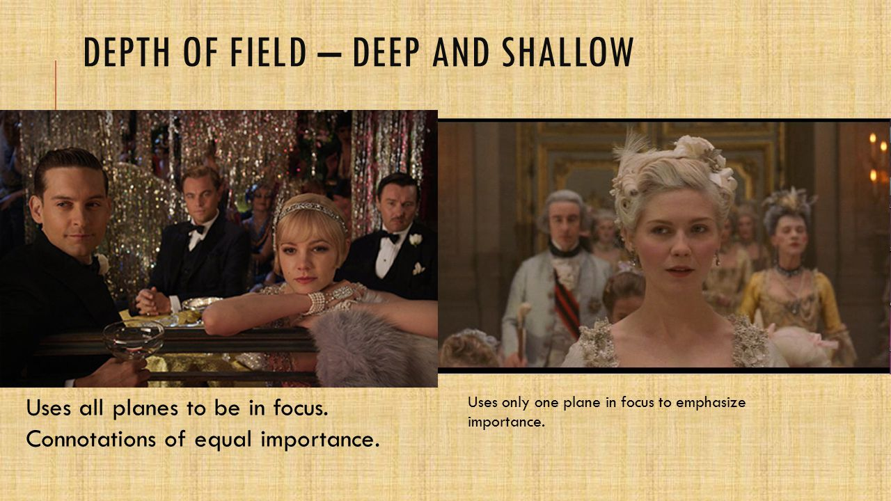 Depth of field – deep and shallow