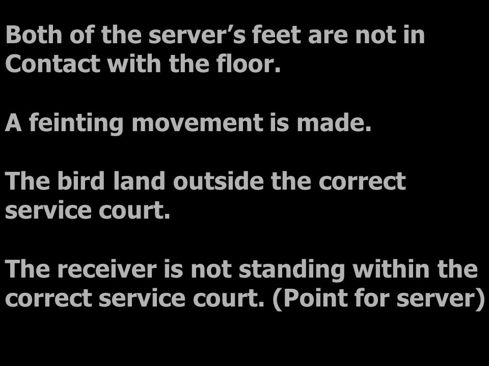 Both of the server's feet are not in