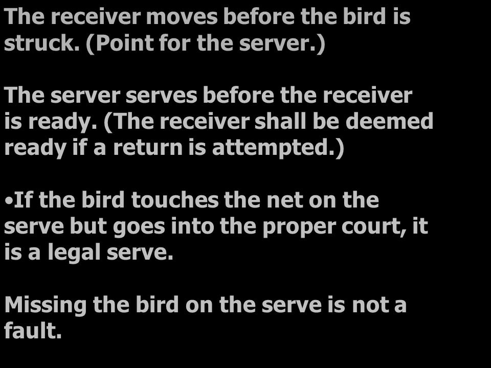 The receiver moves before the bird is