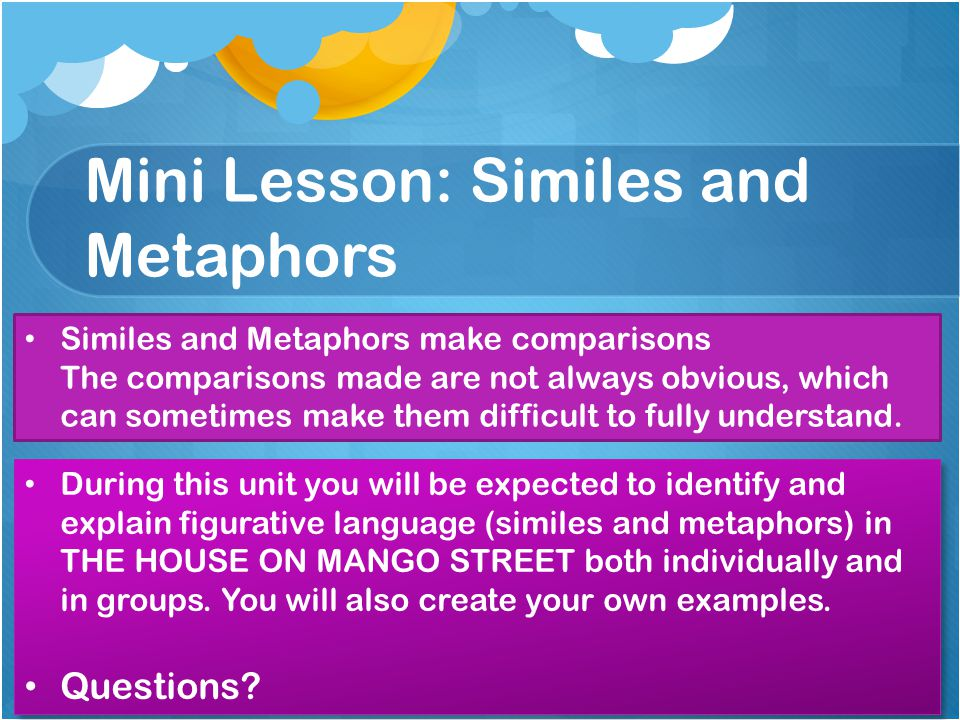 similes and metaphors in the house on mango street