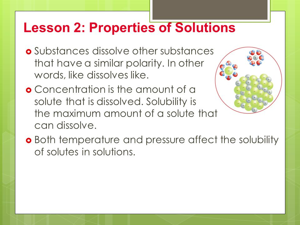Lesson 2: Properties of Solutions
