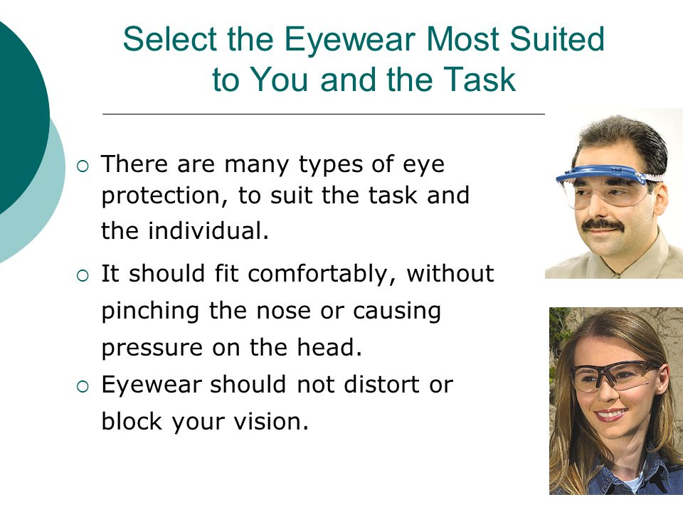 Select the Eyewear Most Suited to You and the Task