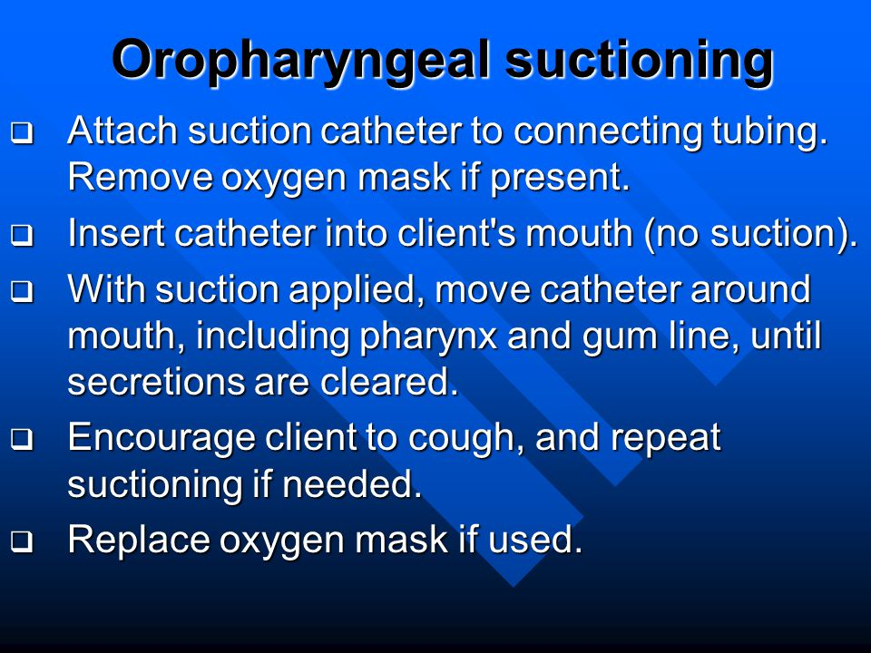 Suctioning And Airway Management Ppt Video Online Download