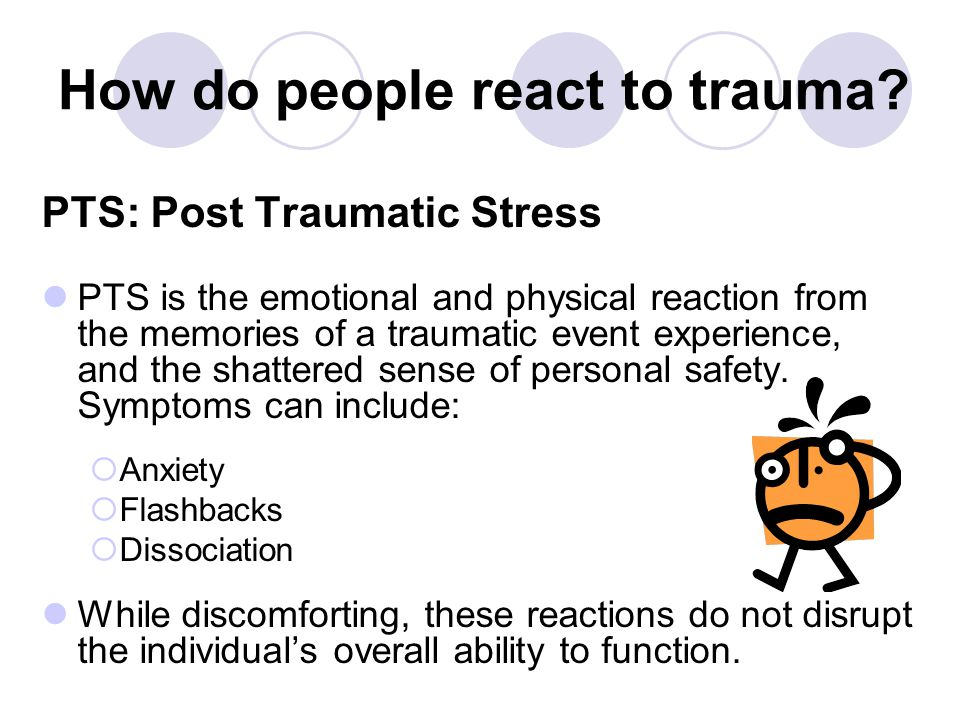 How do people react to trauma