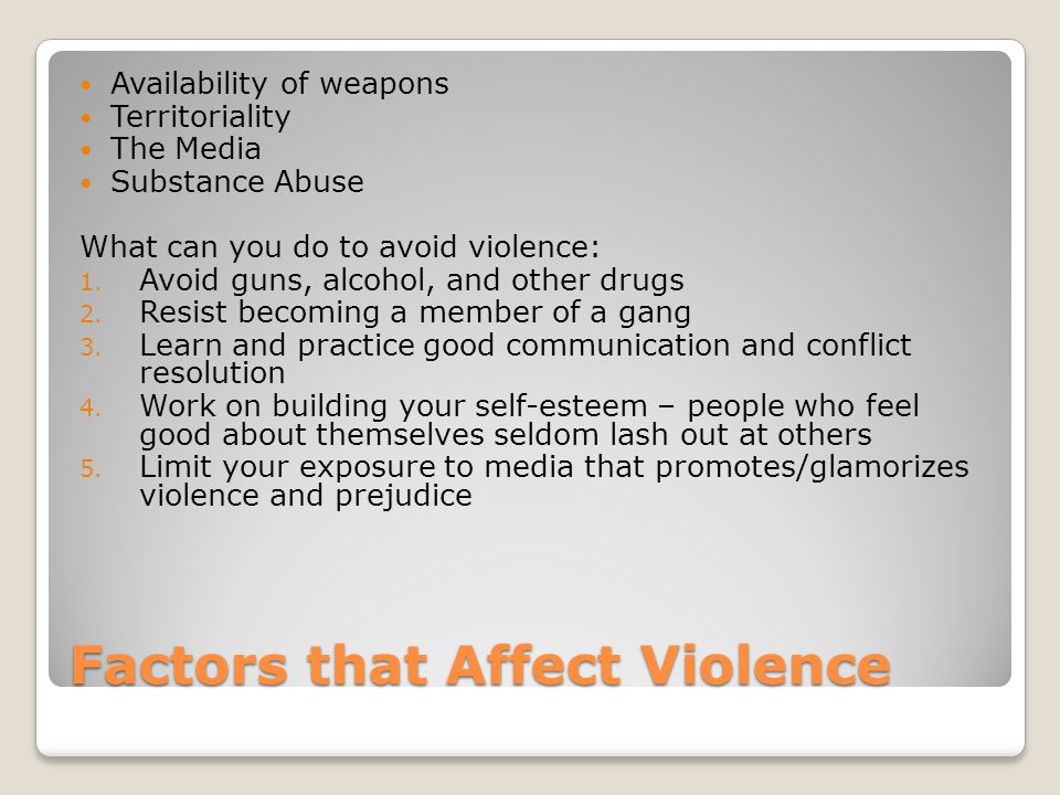 Factors that Affect Violence