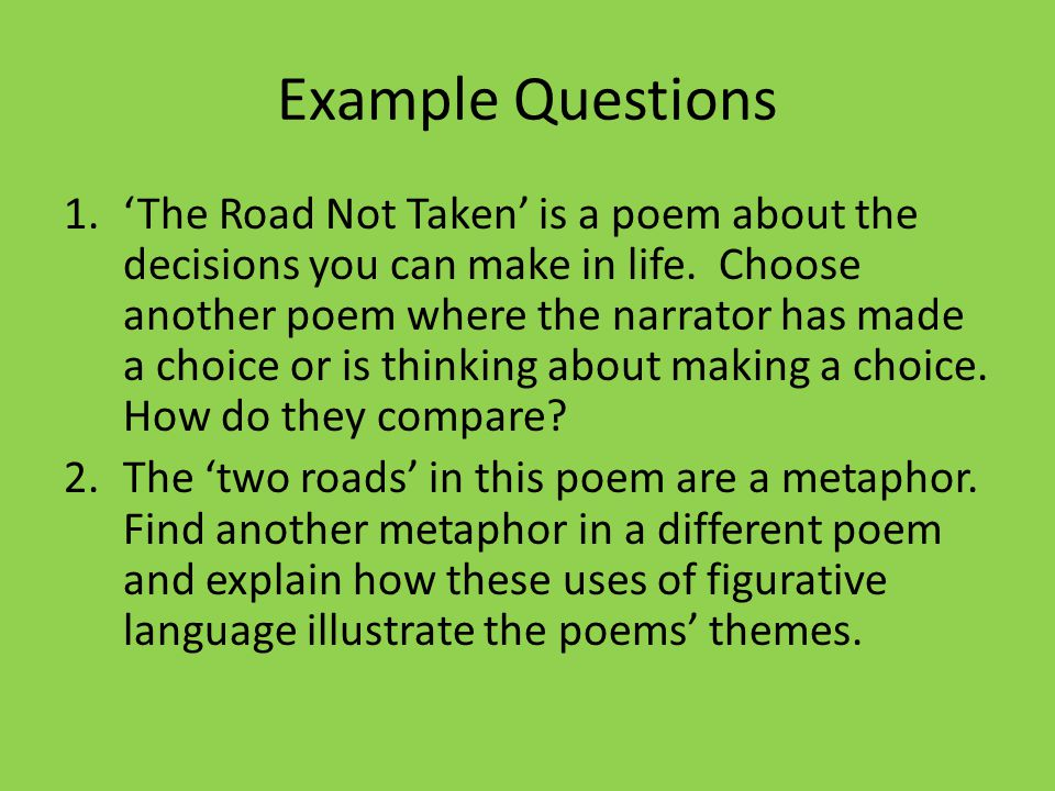 robert frosts use of symbolism in the road not taken On the road not taken, and the traditional theme of a choice of two paths frost free library regan, stephen north of boston: models of identity, subjectivity and place in the poems of robert frost.