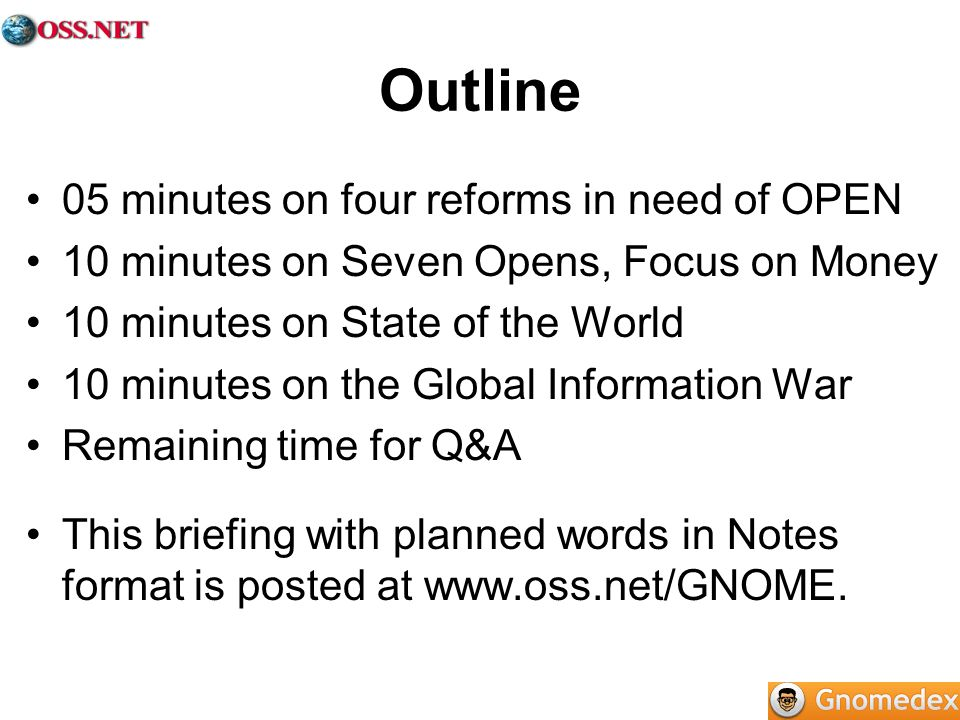 Outline 05 minutes on four reforms in need of OPEN