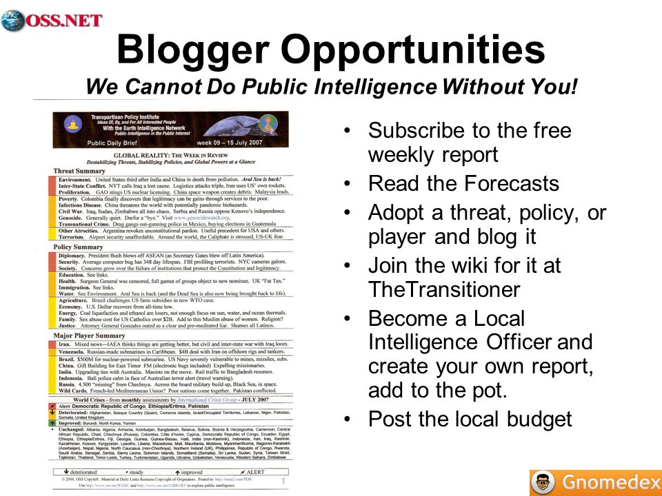 Blogger Opportunities We Cannot Do Public Intelligence Without You!