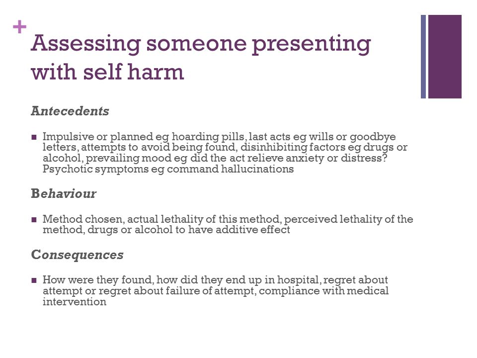 Assessing someone presenting with self harm