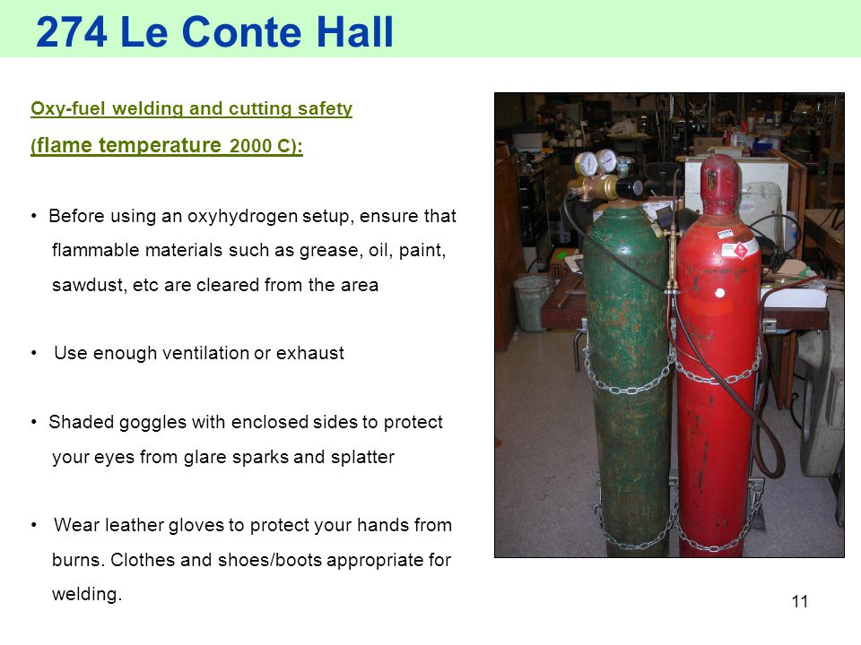274 Le Conte Hall Oxy-fuel welding and cutting safety