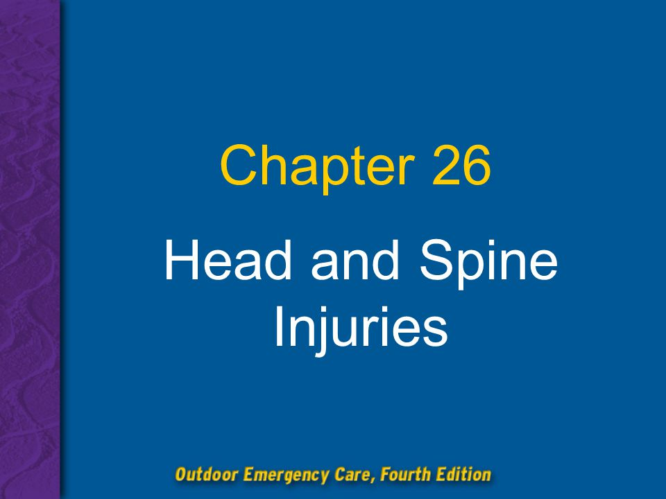 Head and Spine Injuries