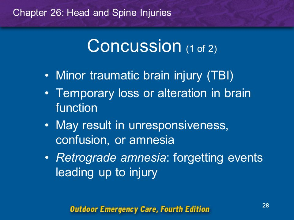Concussion (1 of 2) Minor traumatic brain injury (TBI)