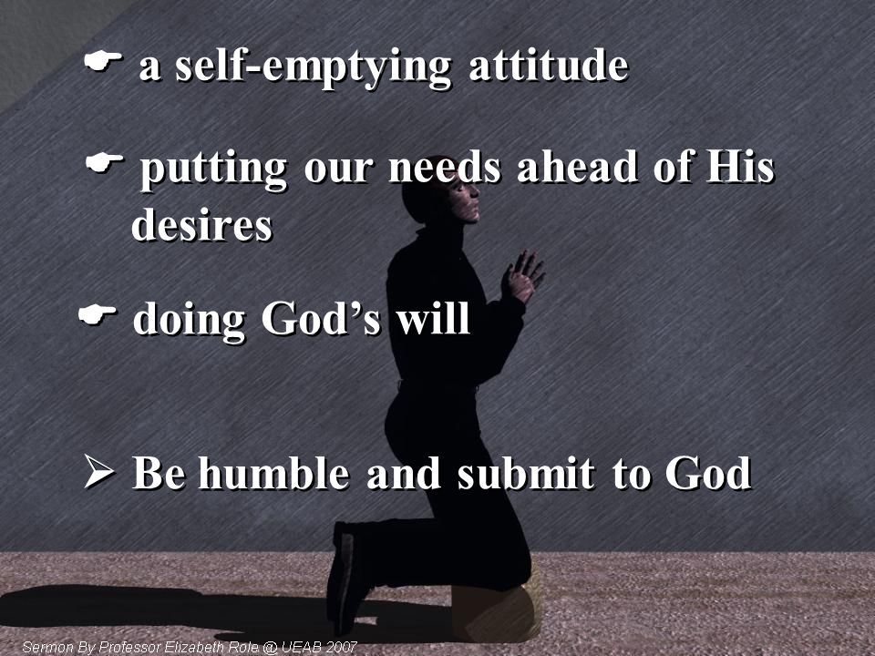  Be humble and submit to God